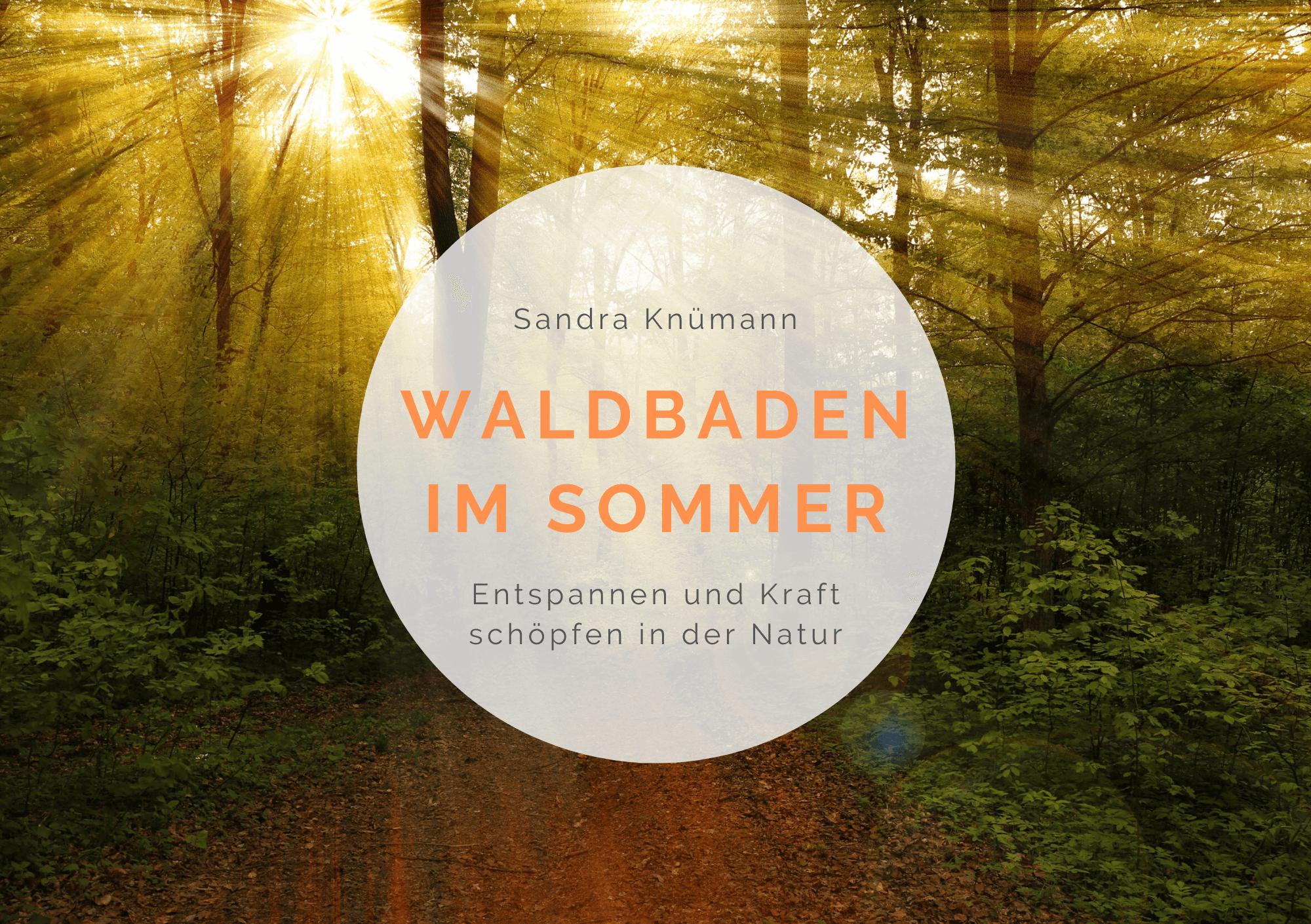 Waldbaden_Sommer_Anleitungen