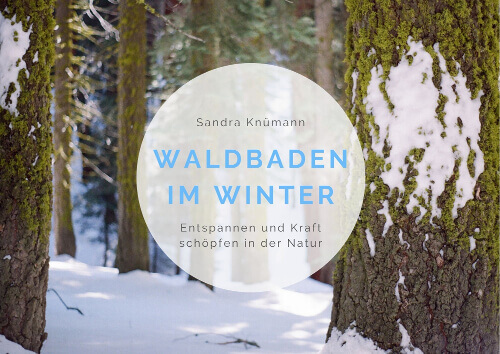 Waldbaden Anleitungen Winter